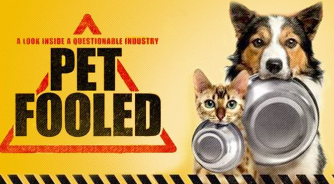 Pet Fooled – How Commercial Pet Food is Making Our Pets Sick